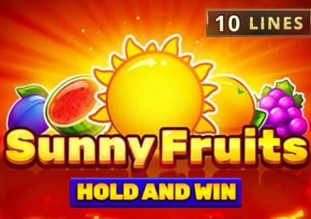 Sunny Fruits: Hold and Win Слот